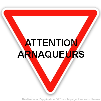 Attention Arnaque !